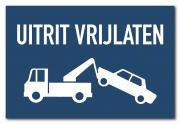 Waarschuwingsbord Uitrit vrijlaten / wegsleepregeling