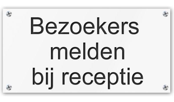 Tekstbord Bezoekers melden bij receptie