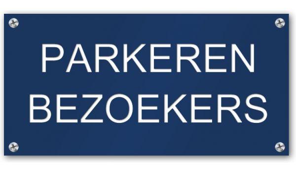 Tekstbord Parkeren bezoekers