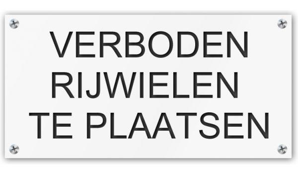 Tekstbord Verboden rijwielen te plaatsen