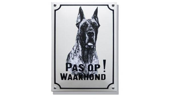 Hier waak ik bord met Deense Dog