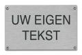 Tekstbord van rvs met eigen opdruk