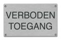 Tekstbord verboden toegang van rvs