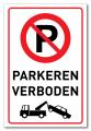 Bord Verboden te parkeren / wegsleepregeling